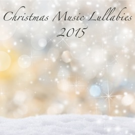 christmas music lullabies 2015 soft new age classical christmas songs for your baby sleep classics xmas songs for falling asleep sleep music - Classical Christmas Songs