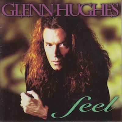 Feel - Glenn Hughes
