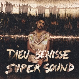 dieu bénisse supersound 1