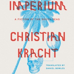 Imperium: A Fiction of the South Seas (Unabridged)