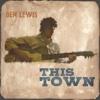 This Town - Ben Lewis