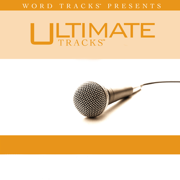 At the Cross (Love Ran Red) [As Made Popular By Passion] [Chris Tomlin] {Performance Track} - EP - Ultimate Tracks - Ultimate Tracks