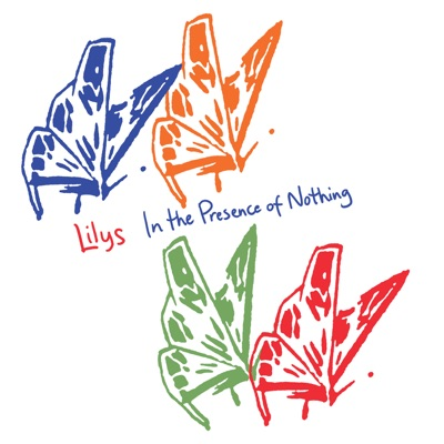 In the Presence of Nothing - Lilys