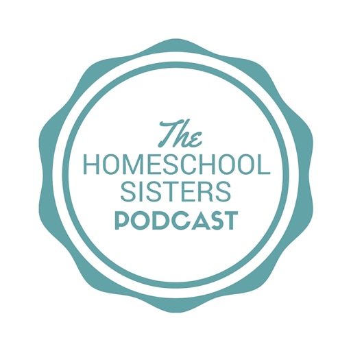 Cover image of The Homeschool Sisters Podcast