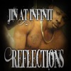 Reflections, Jin At Infinit