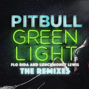 Greenlight (feat. Flo Rida & LunchMoney Lewis) [The Remixes]  - EP Mp3 Download