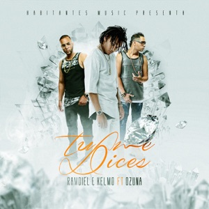 Tú Me Dices (Remastered) - Single Mp3 Download