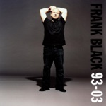 Frank Black - I Want to Live on an Abstract Plain