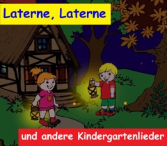 Laterne, Laterne - und andere Kindergartenlieder