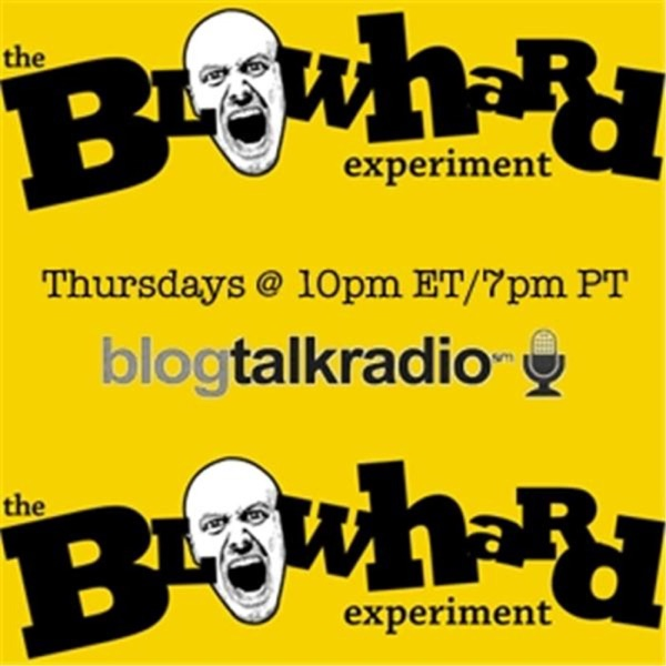 The Blowhard Experiment