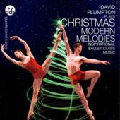 Christmas Modern Melodies Inspirational Ballet Class Music