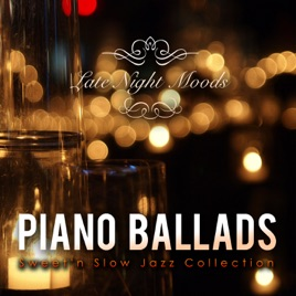 ‎Piano Ballads - Smooth Jazz Covers Collection by Tokyo Jazz Lounge