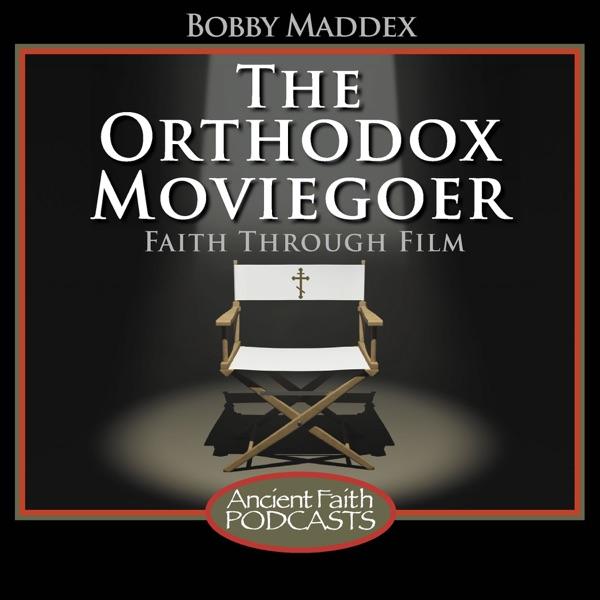 The Orthodox Moviegoer