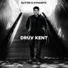 Druv Kent - Glitter & Dynamite artwork