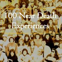 100 Near Death Experiences podcast
