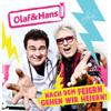 Olaf & Hans - Nach dem Feiern gehen wir heiern Grafik