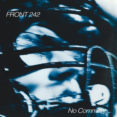 No Comment (Remastered) - Front 242