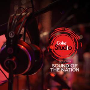 Various Artists - Coke Studio Season 9: Sound of the Nation