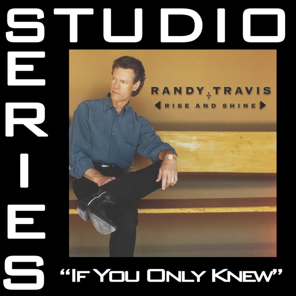If You Only Knew (Studio Series Performance Track) - - Single