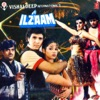 Ilzaam (Original Motion Picture Soundtrack)