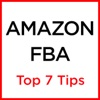 Amazon FBA Top 7 Tips