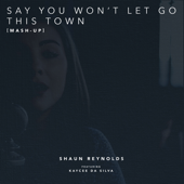 Say You Won't Let Go / This Town [Mash-Up] (Feat. Kaycee Da Silva)