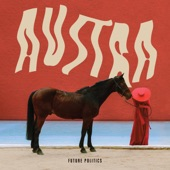 Austra - I Love You More Than You Love Yourself
