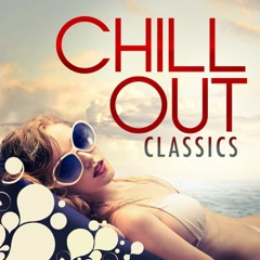 Chill Out Classics