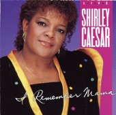Shirley Caesar - I Cannot Stop Praising Him (Live LP Version)