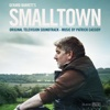 Smalltown (Original Television Soundtrack) - Patrick Cassidy