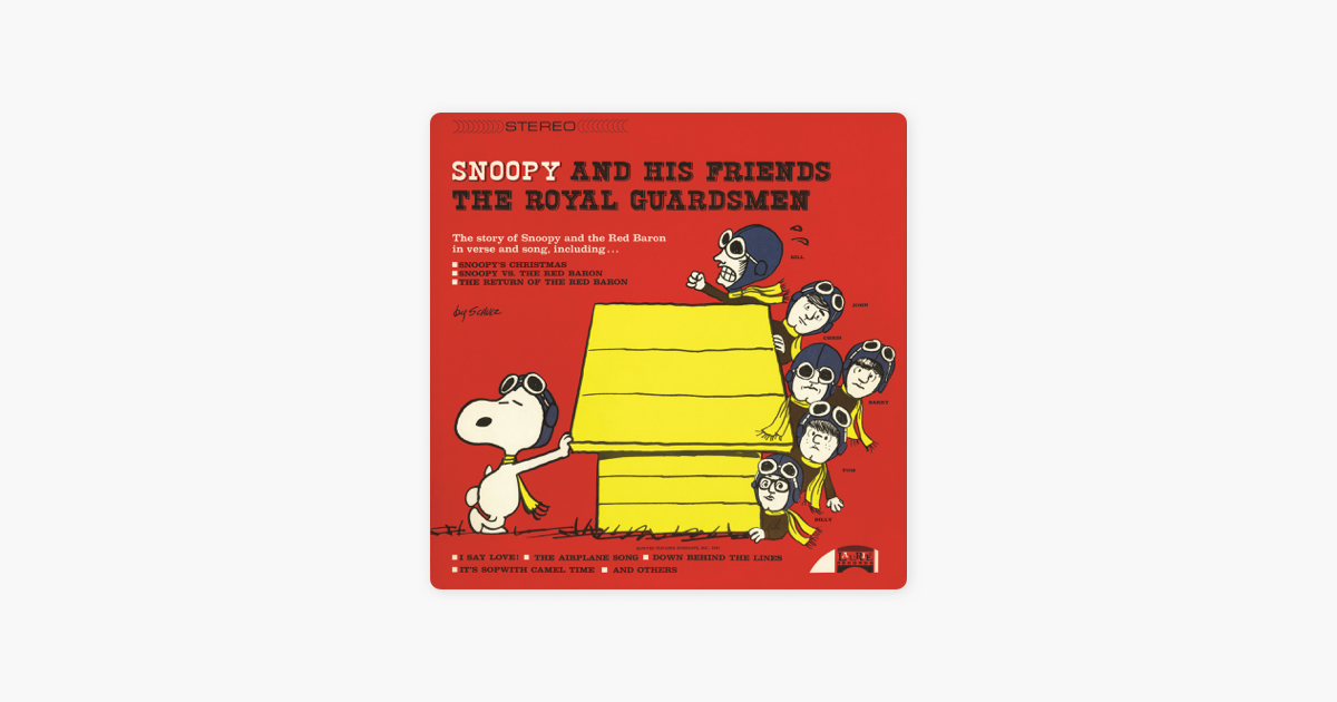 snoopy and his friends the royal guardsmen by the royal guardsmen on apple music