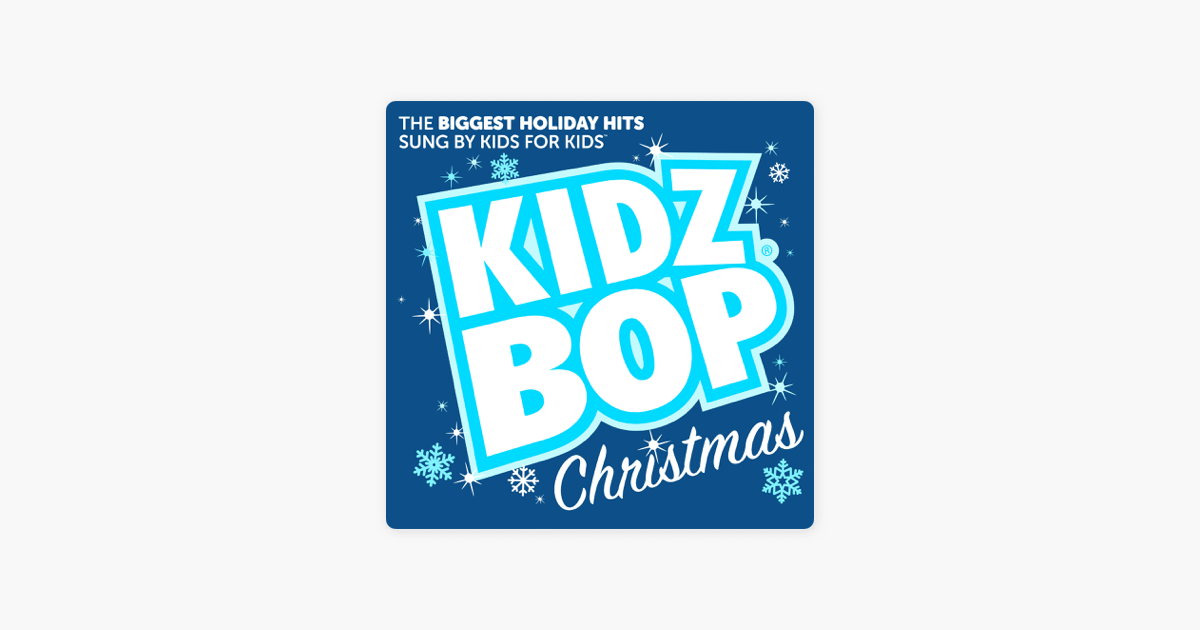 KIDZ BOP Christmas by KIDZ BOP Kids on Apple Music
