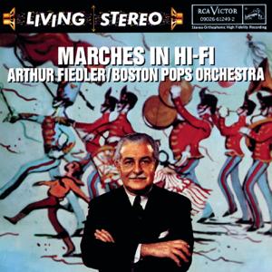 費德勒 & 波士頓大眾管弦樂團 - Marches in Hi-Fi
