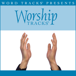Worship Tracks - Wonderful, Merciful Savior (Low Key Performance Track Without Background Vocals)