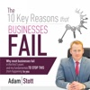 The 10 Key Reasons Why Businesses Fail: Why Most Business Fail in the First 5 Years and My Fundamentals to Stop This from Happening to You (Unabridged)