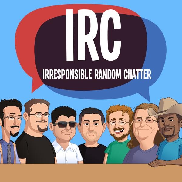 Irresponsible Random Chatter - The IRC Webcast
