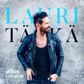 Minun Suomeni - Lauri Tähkä