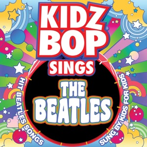 KIDZ BOP Sings the Beatles Mp3 Download