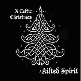 a celtic christmas ep kilted spirit - Celtic Christmas