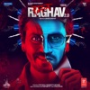 Raman Raghav 2.0 (Original Motion Picture Soundtrack)