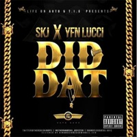 Did Dat (feat. YFN Lucci) - Single Mp3 Download