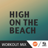 High by the Beach (B Workout Mix)