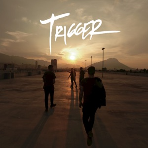 Trigger - Single Mp3 Download
