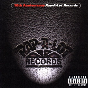 10th Anniversary (Rap-A-Lot Records)