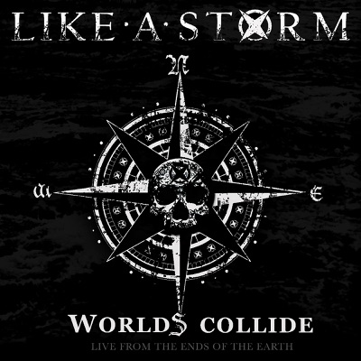Worlds Collide: Live from the Ends of the Earth (Live in the U.S) - Like A Storm