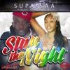Stay the Night (feat. Safari, Ya Boy Mo & Pook) - Single, Supa Saa