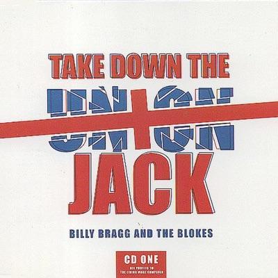 Take Down the Union Jack - Single - Billy Bragg & the Blokes
