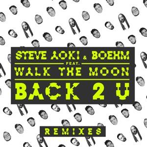 Back 2 U (feat. WALK THE MOON) [William Black Remix] - Single Mp3 Download