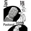 Pastoral Song (源于土壤和岁月的真正民歌) - Jan
