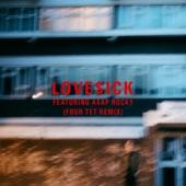 Love$ick (feat. A$AP Rocky) [Four Tet Remix] - Single